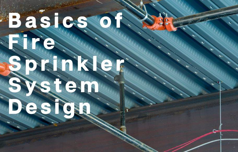 Fire Sprinkler System Design Basics